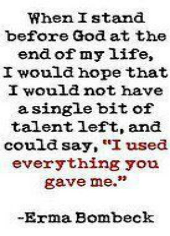 I used all you gave me""