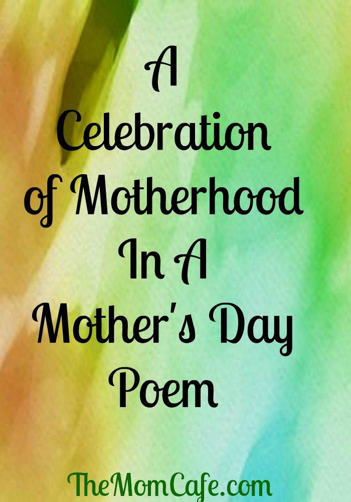 Mother's Day Poem, Motherhood,
