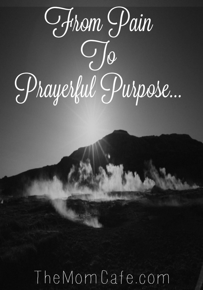 From Pain To Prayerful Purpose