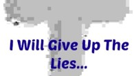 Devotional Diary I Will Give Up The Lies