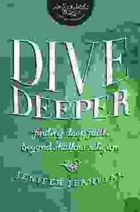 Dive Deeper By Jenifer Jernigan