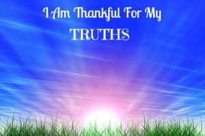 I Am Thankful For My Truths