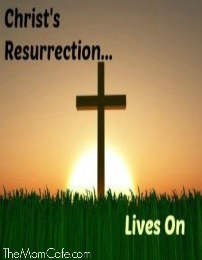 Christ's Resurrection Lives On