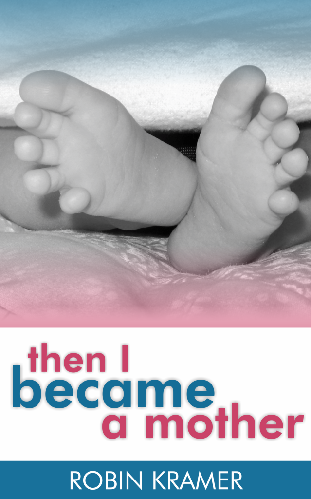 Then I Became a Mother Cover-2