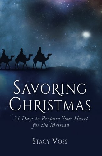 Savoring Christmas By Stacy Voss