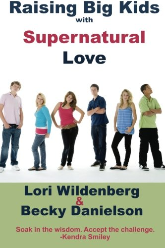 Book cover with big #kids standing. Raising Big Kids With Supernatural Love. A #Christian #Parenting #Book for all #parents.