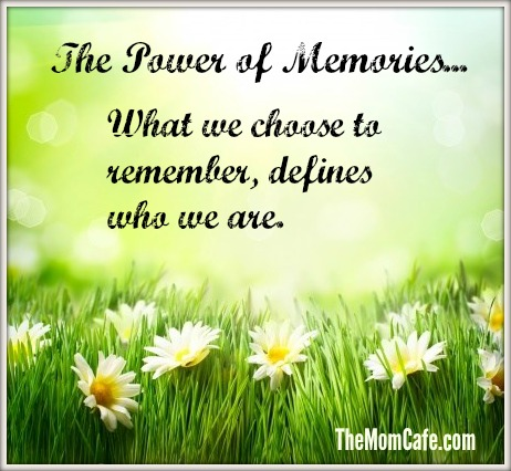 The Power of Memories