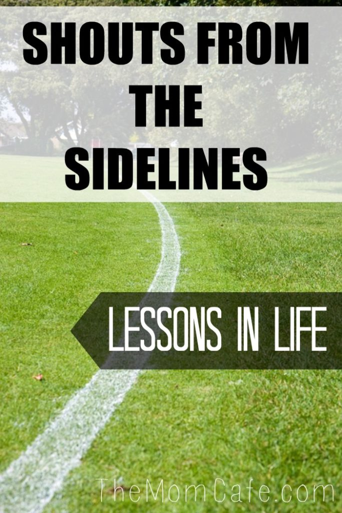 Sports, Sidelines, Parenting, Life lessons, Inspiration