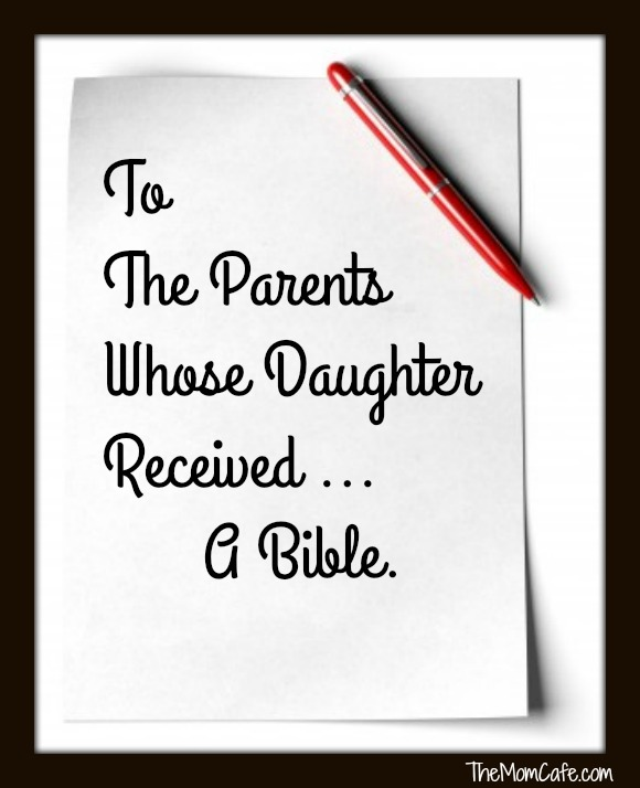 To The Parents Whose Daughter Received A Bible