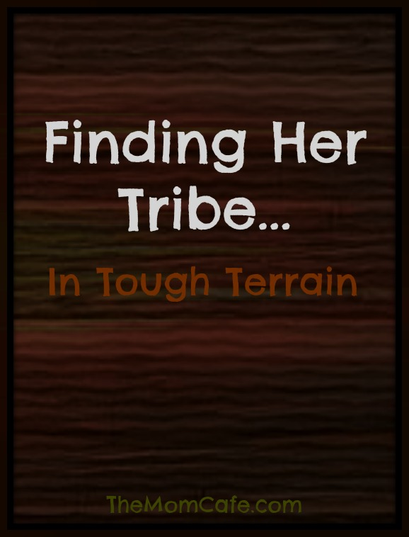 Finding Her Tribe In Tough Terrain