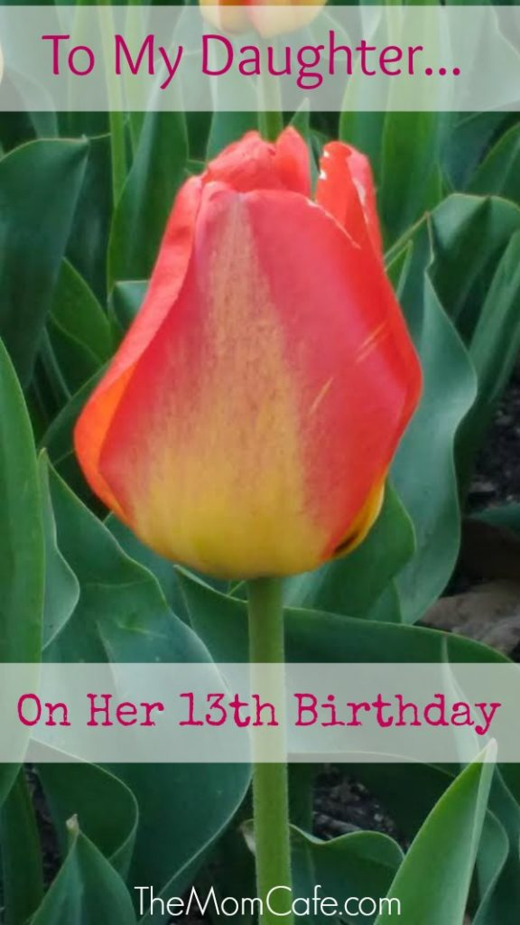 To My Daughter On Her 13th Birthday