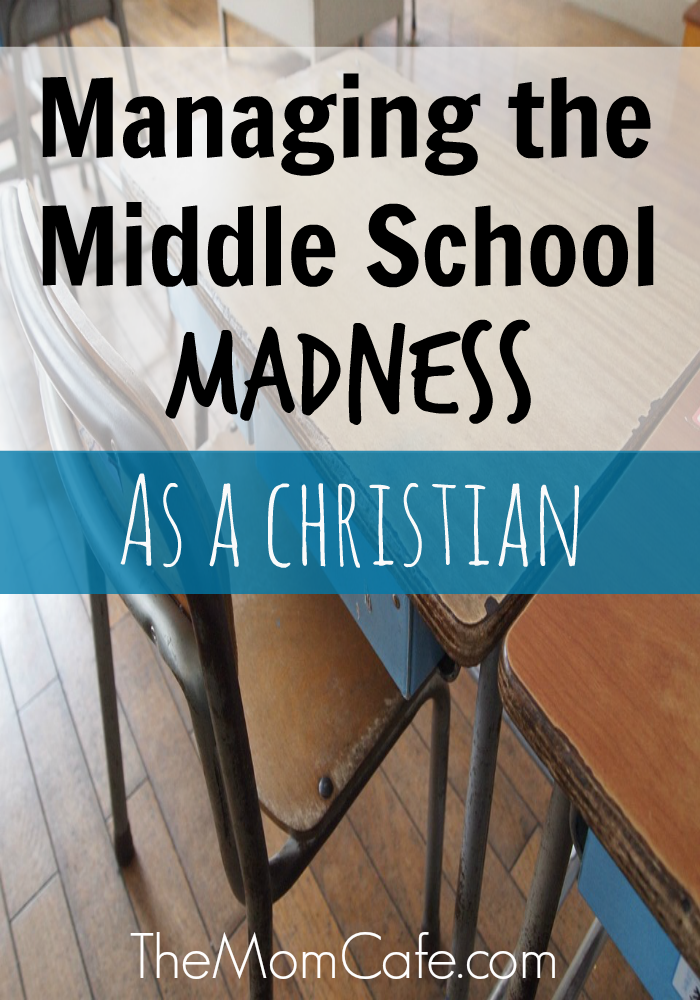 Managing The Madness of Middle School As A Christian