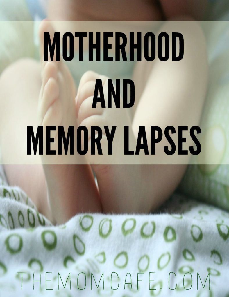 Motherhood and Memory Lapses. Let's Talk About It…