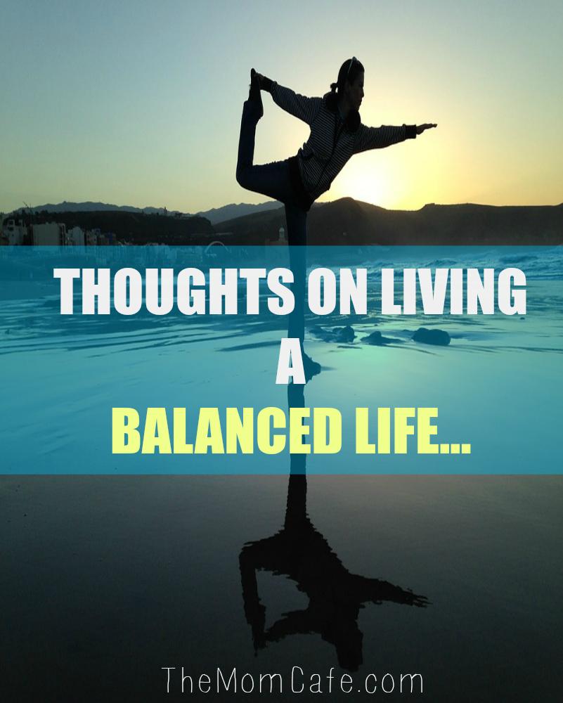 balanced life, motherhood, inspirational quotes, encouragement for women