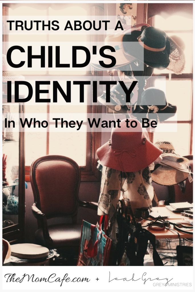 Truth About A Child's Identity In Who They Want To Be: Christian Parenting