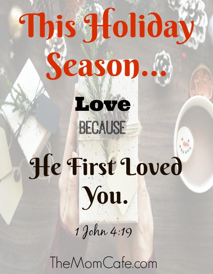 This Holiday Season- Love Despite, Love Because…