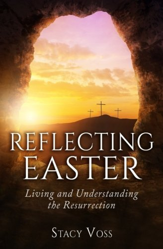 Easter Cross image that reflects the resurrection of Christ. Easter devotional, Christian inspiration, focusing on the Biblical account of Christ's crucifixion and resurrection.