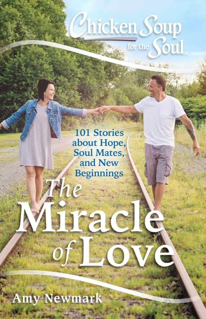 Book cover: Chicken Soup For The Soul The Miracle of Love