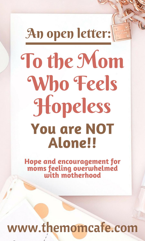 Encouragement for the mom who feels hopeless