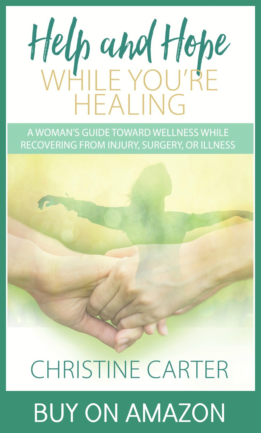 Book for women recovering from injury, surgery, or illness