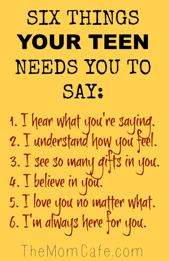 Six things you can say to encourage your teen