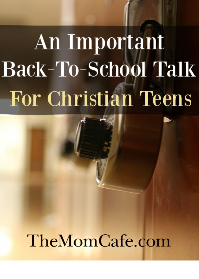 An Important Back-To-School Talk for Christian Teens