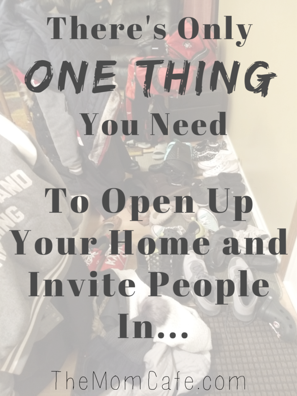 You only need one thing to open up your home and invite people in. #hostessing #home #encouragement #friends #hosting