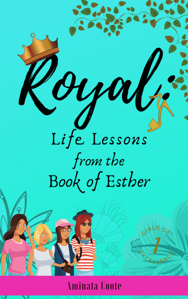Royal Life Lessons to teach your daughter from the book of Esther